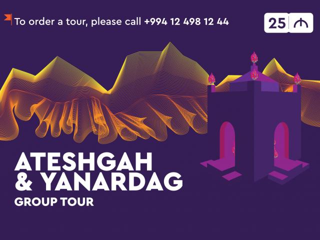 Ateshgah & Yanardag Tour <br> <mark>    50% Discount    </mark></br>